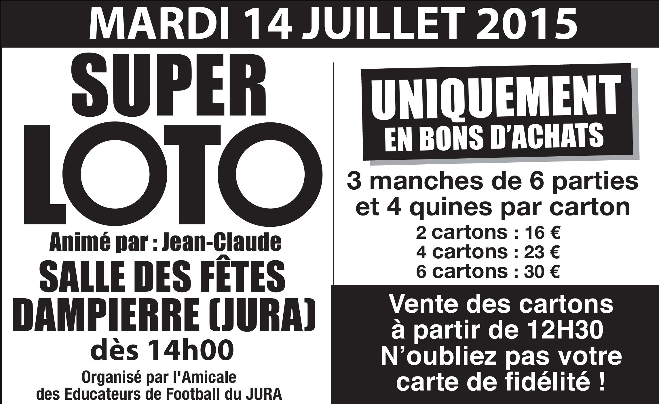 Super Loto de l'AEF Jura le 14 juillet à Dampierre
