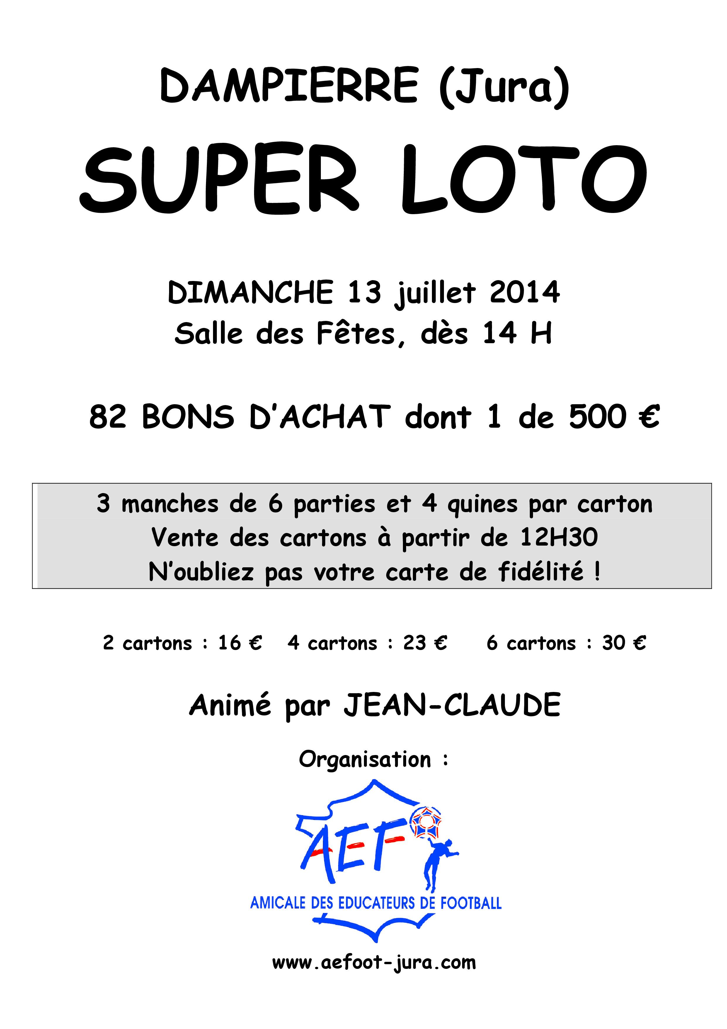 Super Loto le 13 juillet 2014 à Dampierre